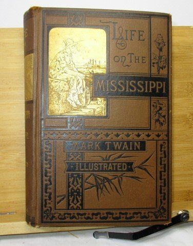 1883 MARK TWAIN,  LIFE ON THE MISSISSIPPI, 1st Ed