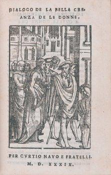437A: [Piccolomini, Alessandro] Dialogo de la bella cre