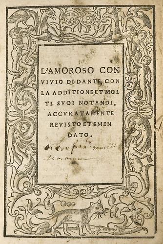 13B: Alighieri, Dante. L'Amoroso Convivio.