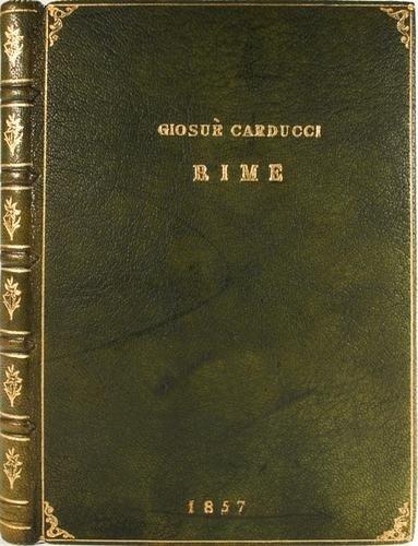 20: Carducci, Giosue'. Rime.