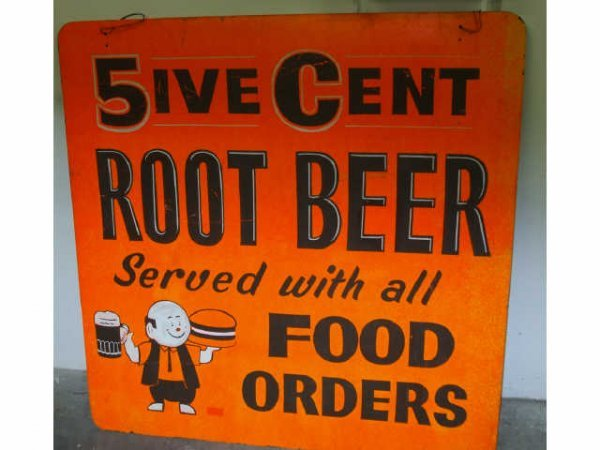 16: 5 cent Rootbeer Advertising Sign