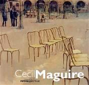 Cecil Maguire  Towards A Retrospective