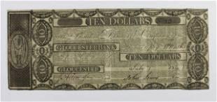MASSACHUSETTS 10 GLOUCESTER BANK 1810S RARE