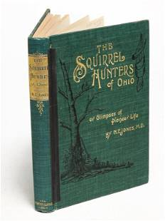 THE SQUIRREL HUNTERS OF OHIO BY N. E. JONES.