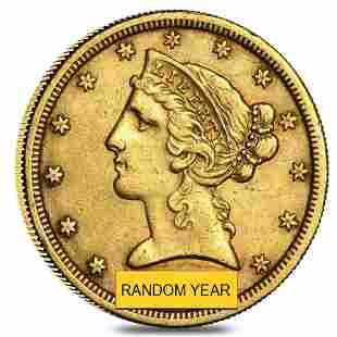 $5 Gold Half Eagle Liberty Head - Extra Fine XF (Random