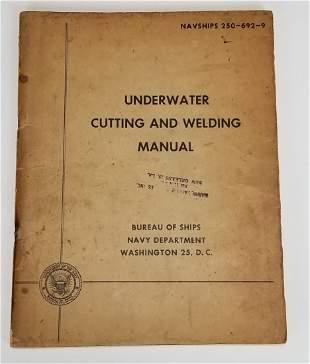 US Navy Underwater Cutting & Welding Manual 1953