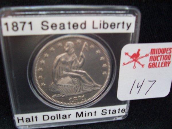 147: 1871 Seated Liberty Half Mint State