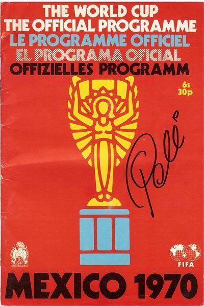 Pele signed original 1970 World Cup Finals Program