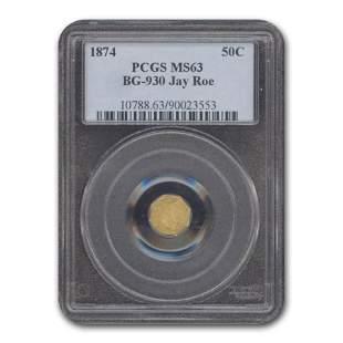 1874 Liberty Octagonal 50 Cent Gold MS-63 PCGS (BG-930)