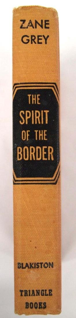 1906 The Spirit of the Border by Zane Grey