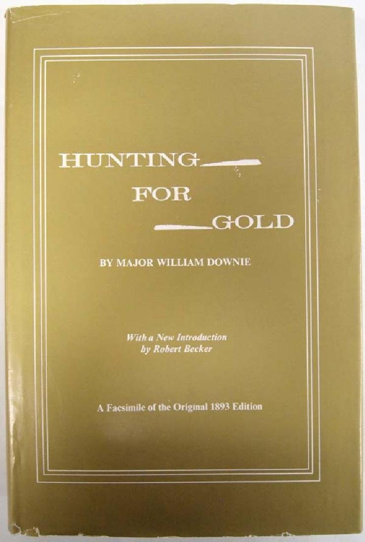 Hunting for Gold by Major William Downie, Book