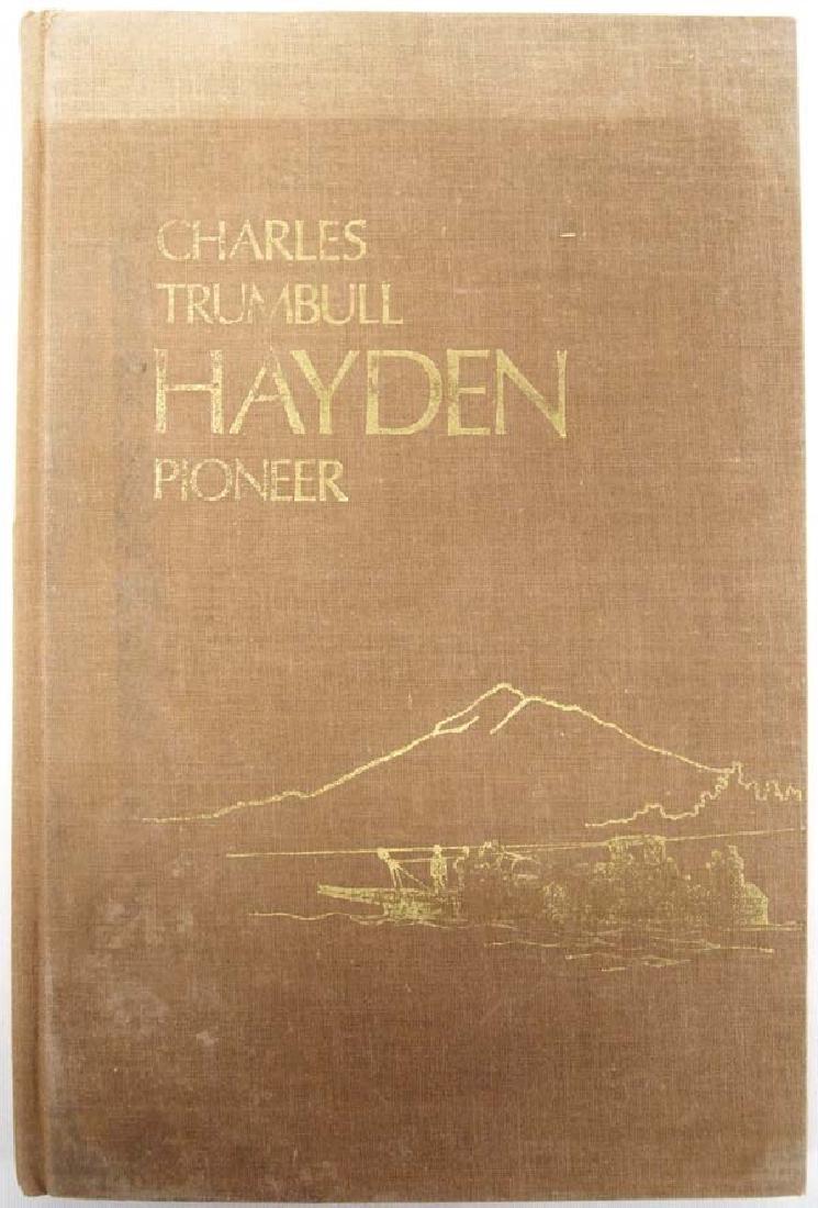 Charles Trumbull Hayden Pioneer by C. T. Hayden
