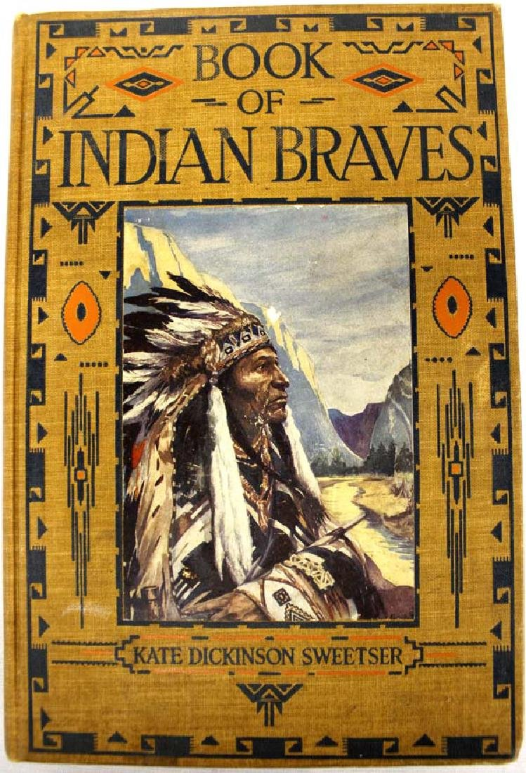 Book of Indian Braves by Kate Dickinson Sweet