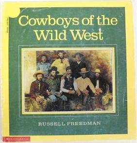 Cowboys of the Wild West by Russell Freedman, Book