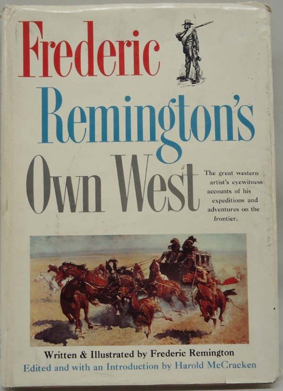 Frederick Remington's Old West Hardback Book