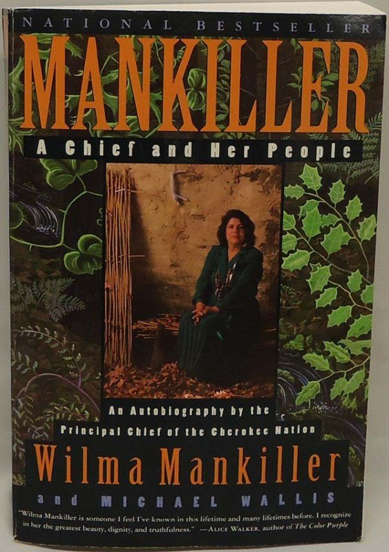 Book Mankiller A Chief And Her People By M Wallis