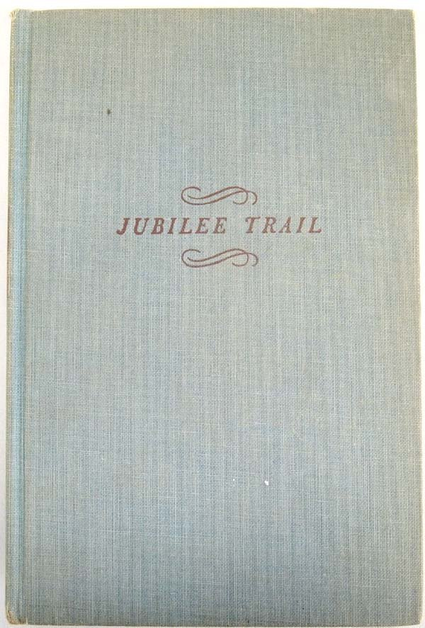 1st Edition Hardback Book Jubilee Trail by Bristow