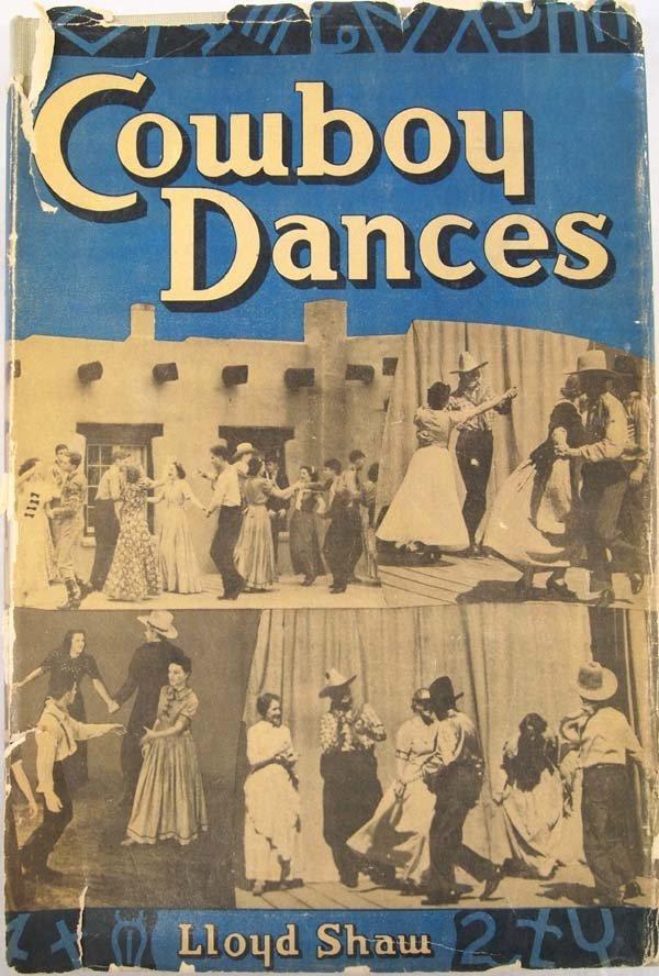 Cowboy Dances by Lloyd Shaw, Hardback Book