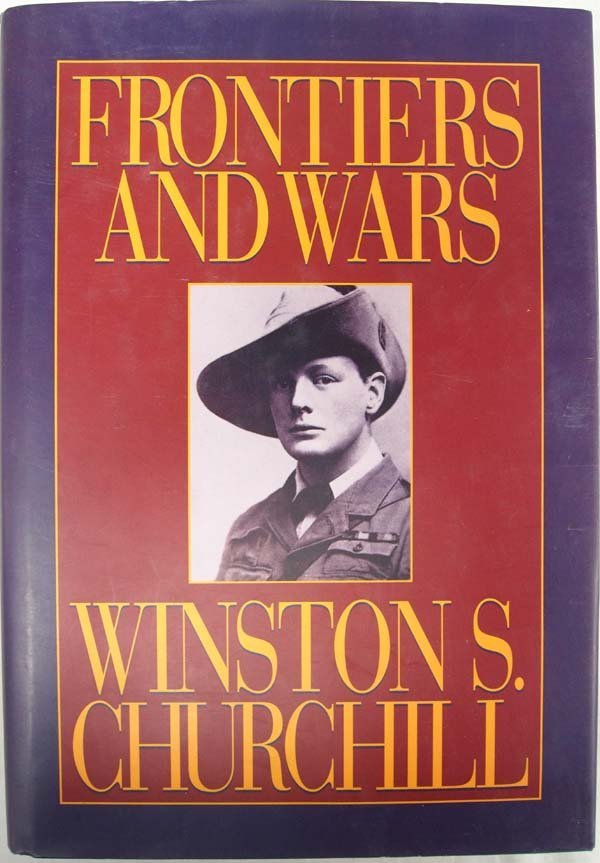 Frontiers and Wars by Winston S. Churchill