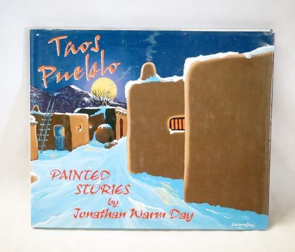 Taos Pueblo Painted Stories by J.W. Day, Hardback
