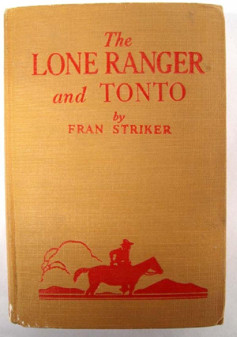 1940 The Lone Ranger and Tonto by Fran Striker