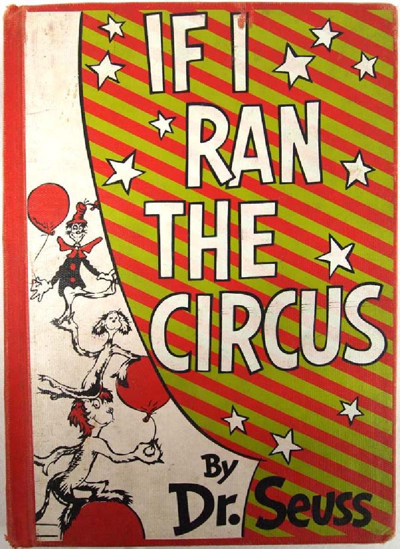 1956 If I Ran the Circus by Dr. Seuss