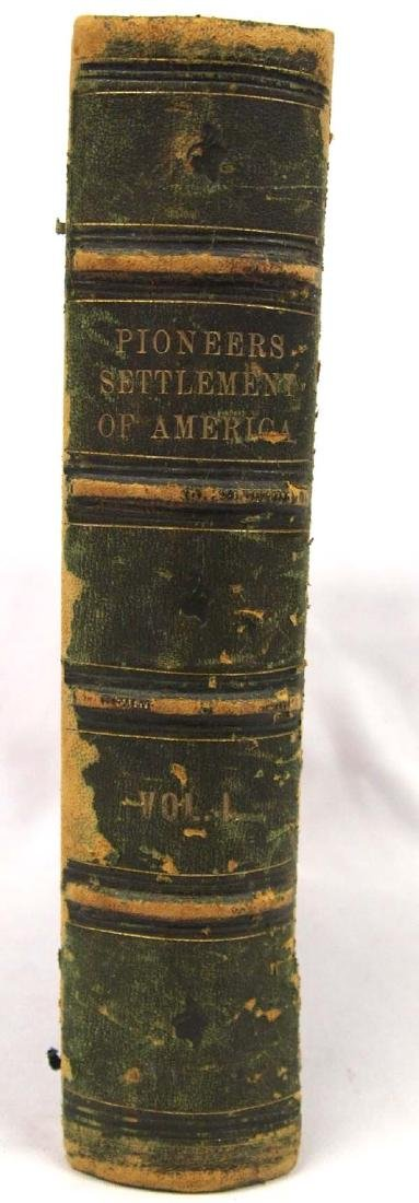 Pioneers Settlement of America by William A Crafts