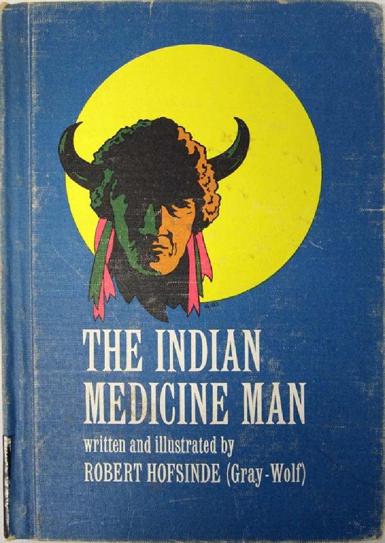 The Indian Medicine Man by Robert Hofsinde
