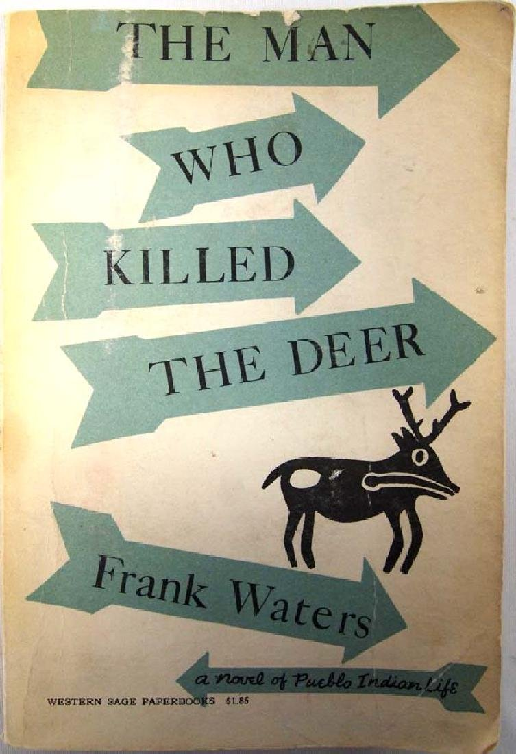 The Man Who Killed the Deer by Frank Waters