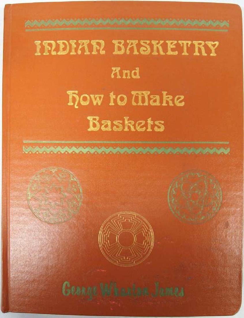 Indian Basketry and How to Make Baskets by James