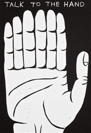 David Shrigley (British 1968-), 'Talk To The Hand',