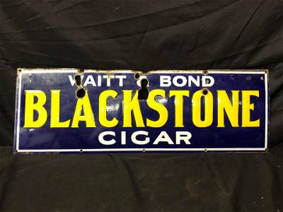 WAITT & BOND BLACKSTONE CIGAR PORCELAIN SIGN