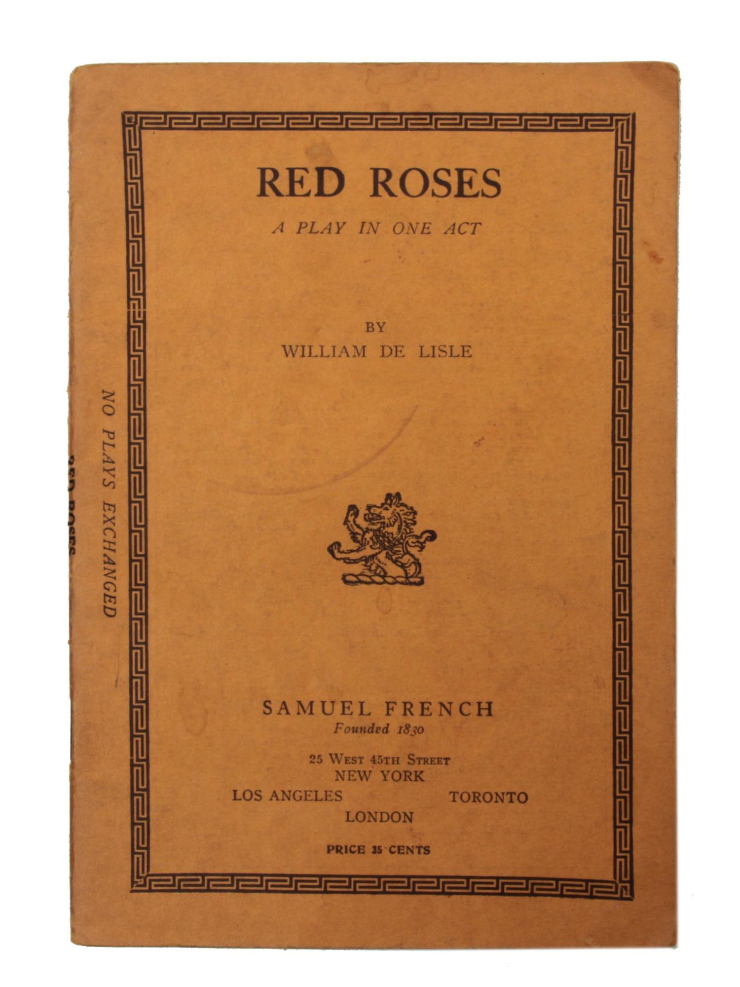 A BOOK RED ROSES A PLAY BY WILLIAM DE LISLE