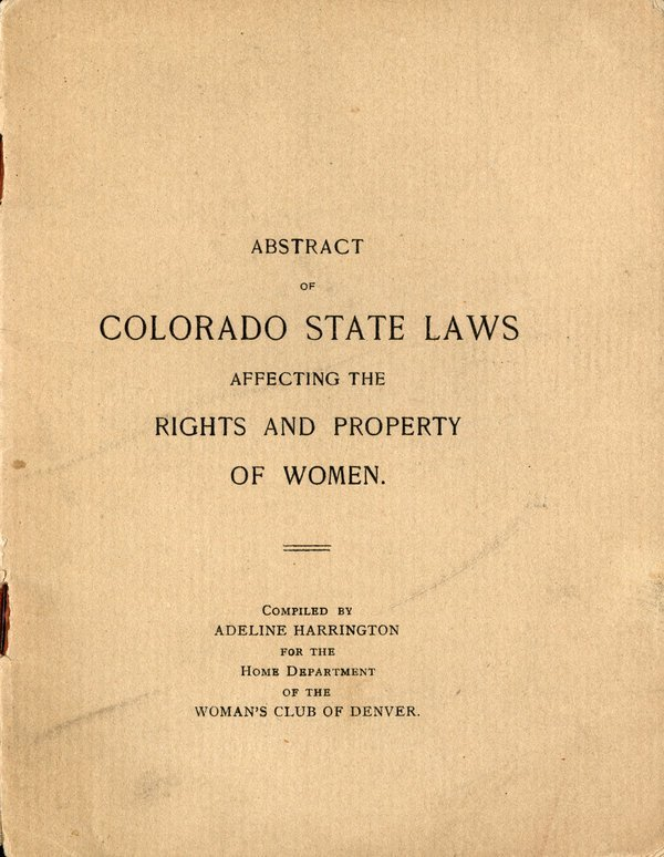 COLORADO: Women's rights early 20th c. book