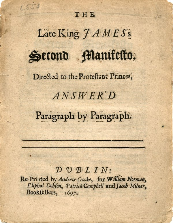 """LATE KING JAMES'S 2nd MANIFESTO ANSWER'D"" 1697"
