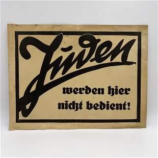 """Anti-Semitic Sign  """"Juden Werden Hier Nicht Bedient"""""""