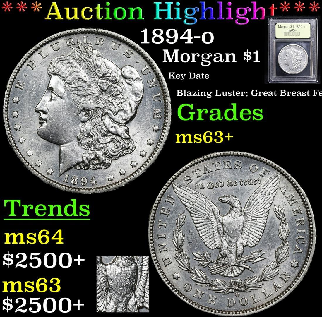 ***Auction Highlight*** 1894-o Morgan Dollar $1 Graded