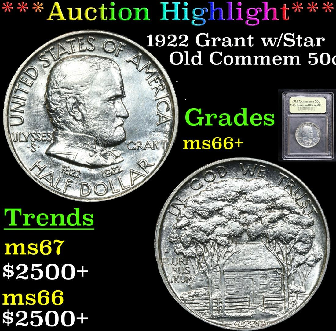 ***Auction Highlight*** 1922 Grant w/Star Old Commem
