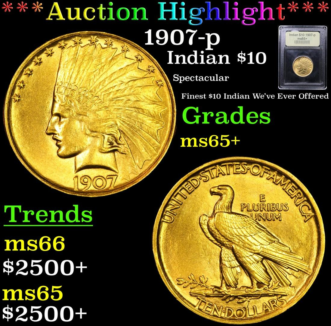 ***Auction Highlight*** 1907-p Gold Indian Eagle $10