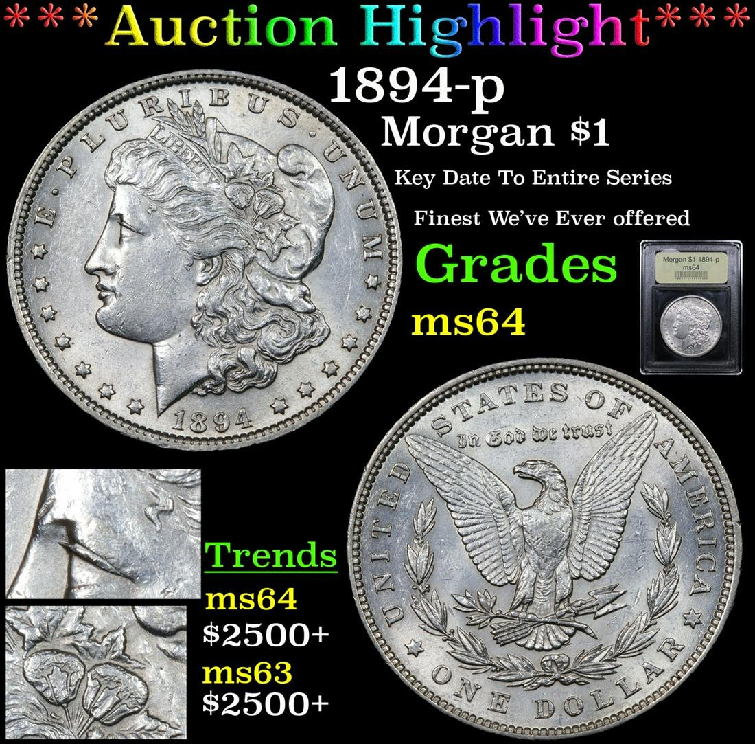 ***Auction Highlight*** 1894-p Morgan Dollar $1 Graded