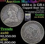 *Highlight* 1839-o /o GR-1 Capped Bust 50c Graded AU
