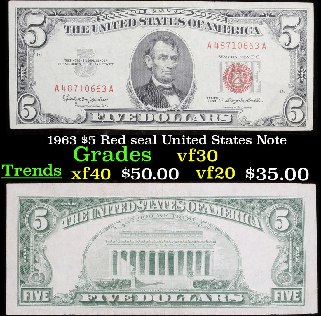 1963 $5 Red seal United States Note Grades