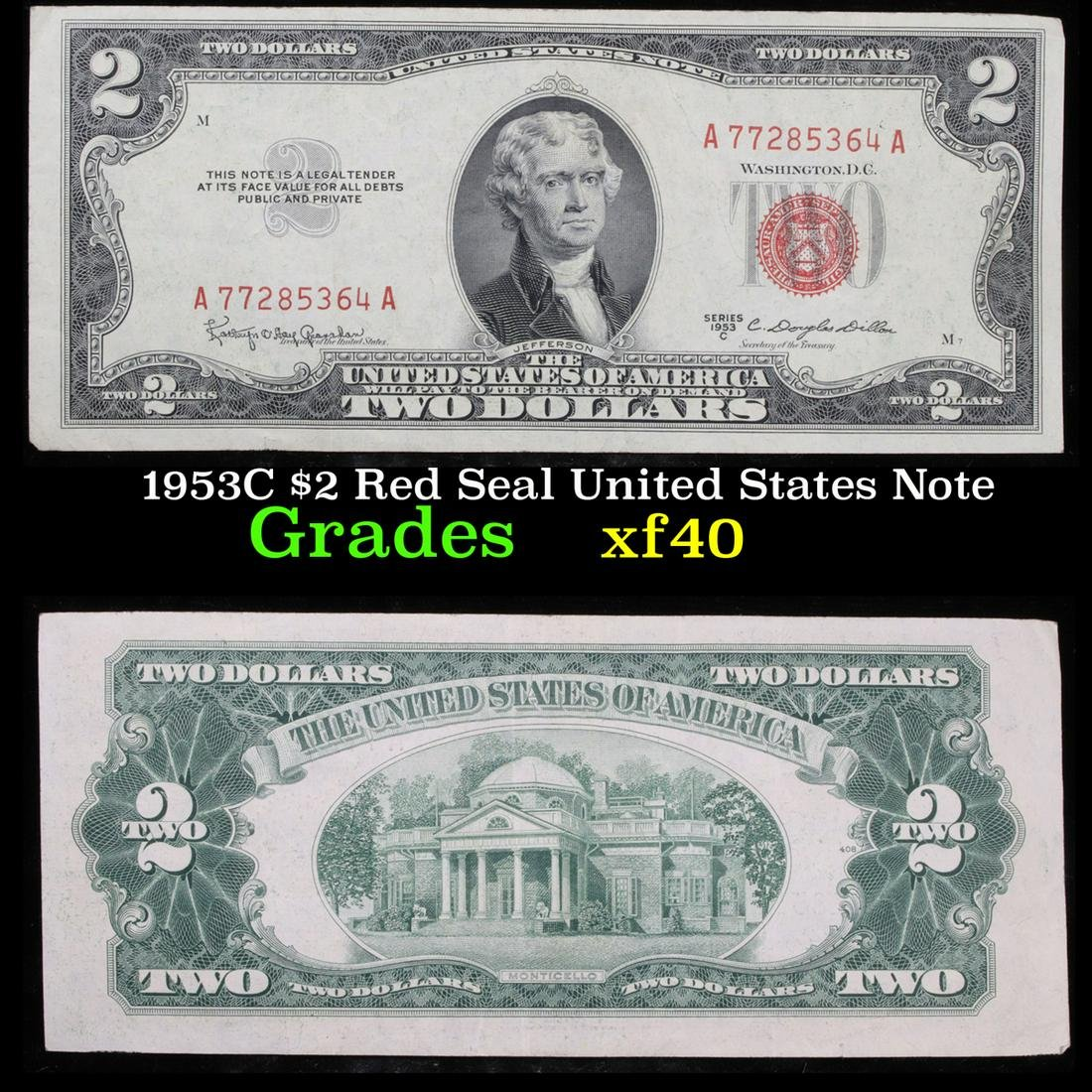 1953C $2 Red Seal United States Note Grades xf