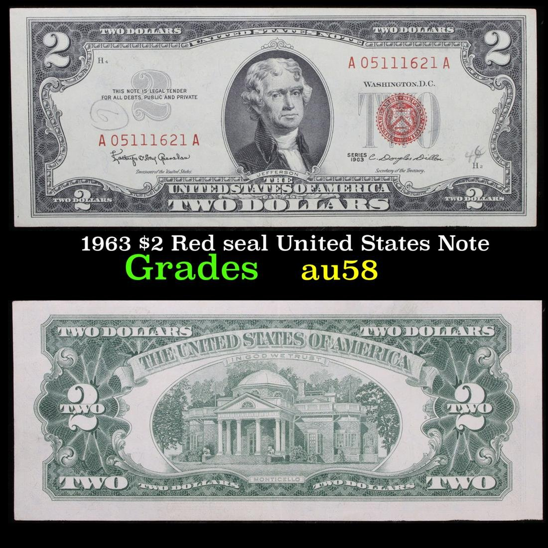 1963 $2 Red seal United States Note Grades Choice AU/BU