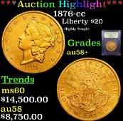 *Highlight* 1876-cc Liberty $20 Graded Choice AU/BU
