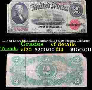 1917 $2 Large Size Legal Tender Note FR-60 Thomas