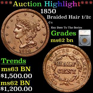 *Highlight* 1850 Braided Hair 1/2c Graded ms62 bn
