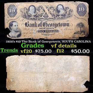 1800's $10 The Bank of Georgetown, SOUTH CAROLINA
