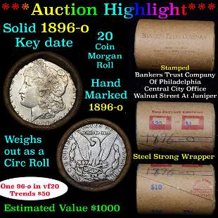 ***Auction Highlight*** Full solid date 1896-o Morgan