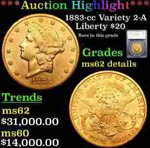 ***Auction Highlight*** 1883-cc Variety 2-A Gold